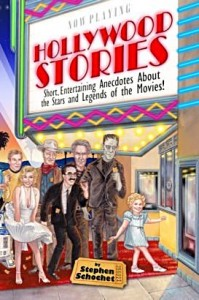Even if you think you know about Hollywood personalities and clashes you are sure to find out something new in Hollywood Stories by Stephen Schochet
